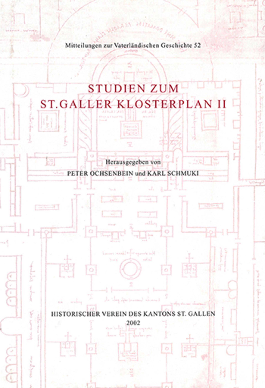 Studien zum St. Galler Klosterplan II