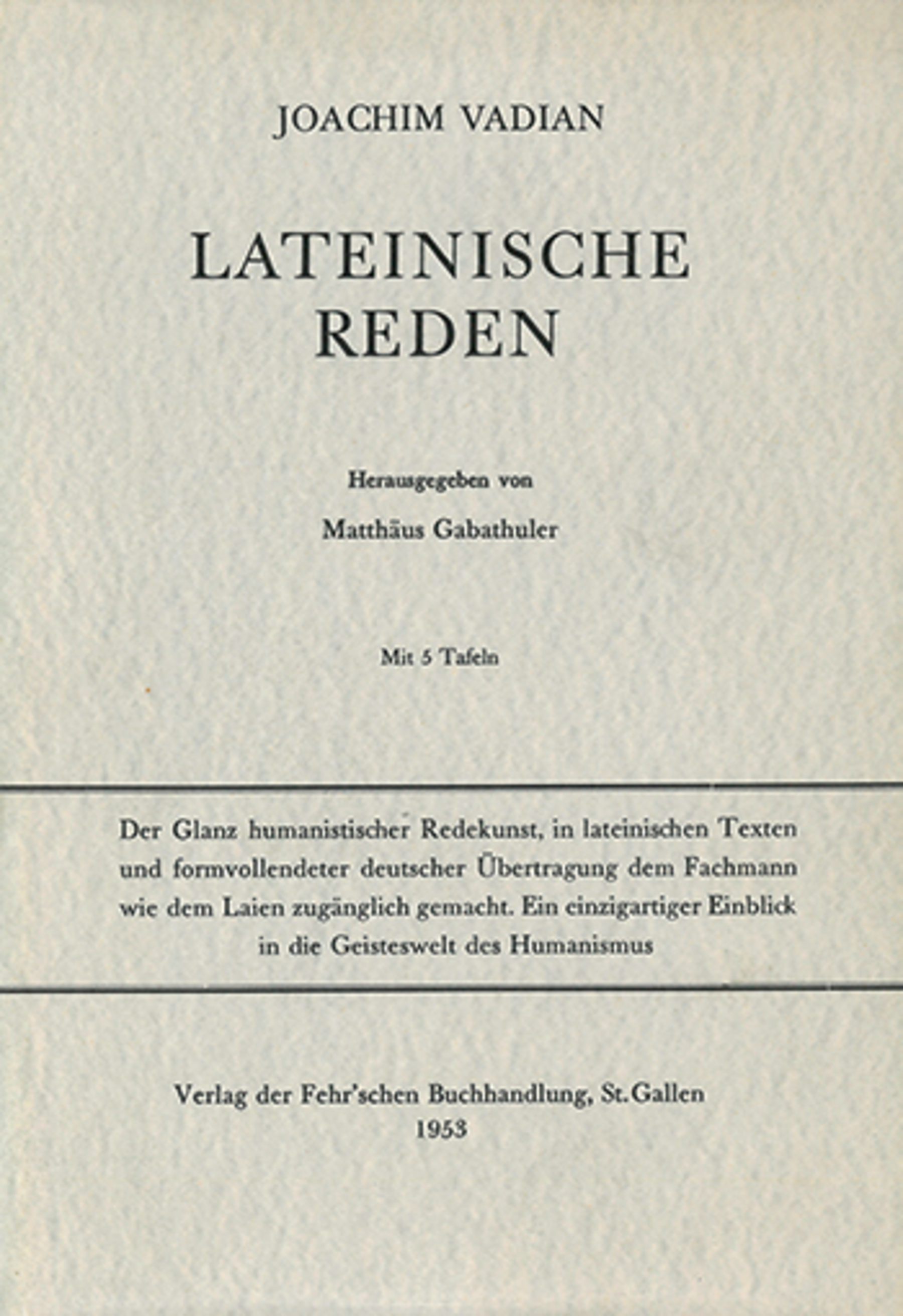 Lateinische Reden <p><p>Joachim Vadian