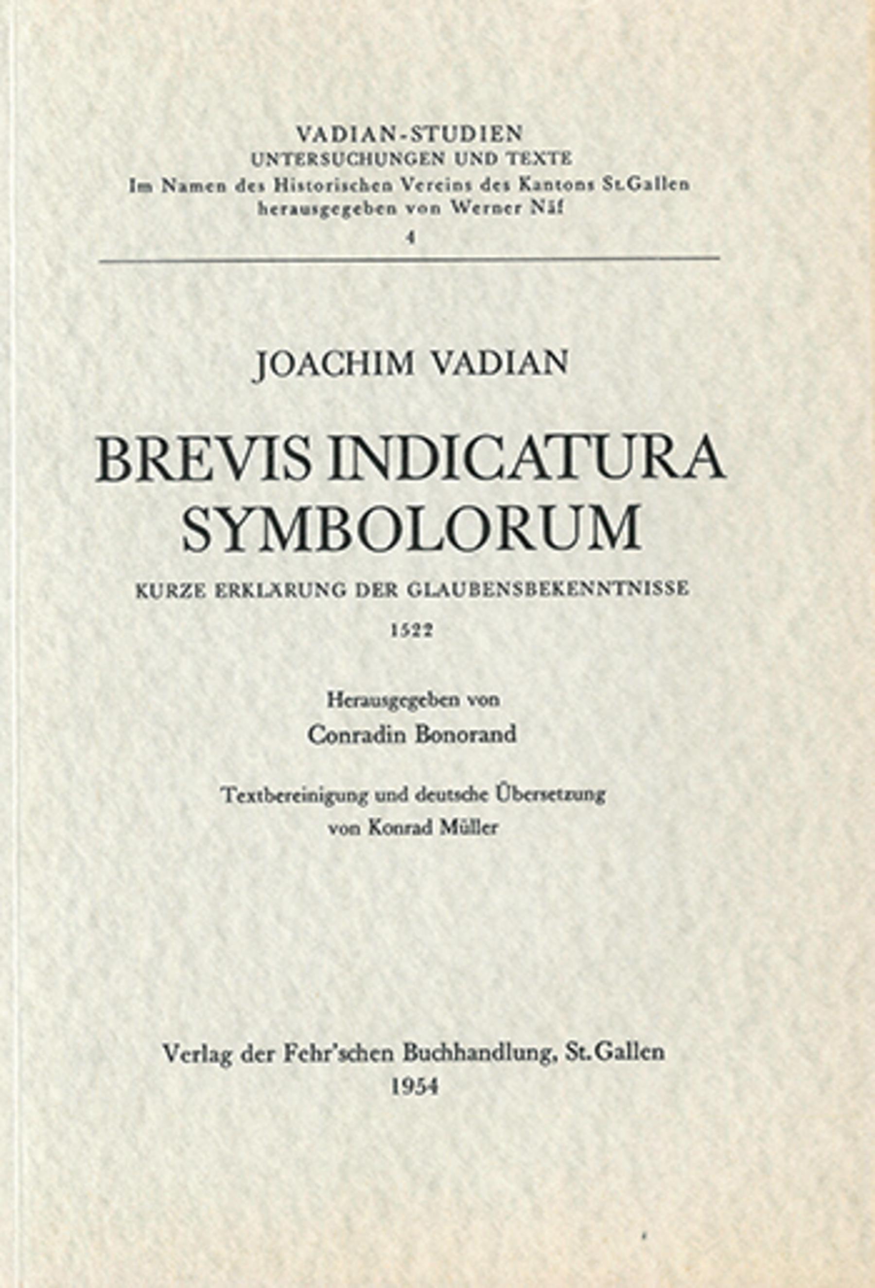 Brevis Indicatura Symbolorum <p><p>Joachim Vadian