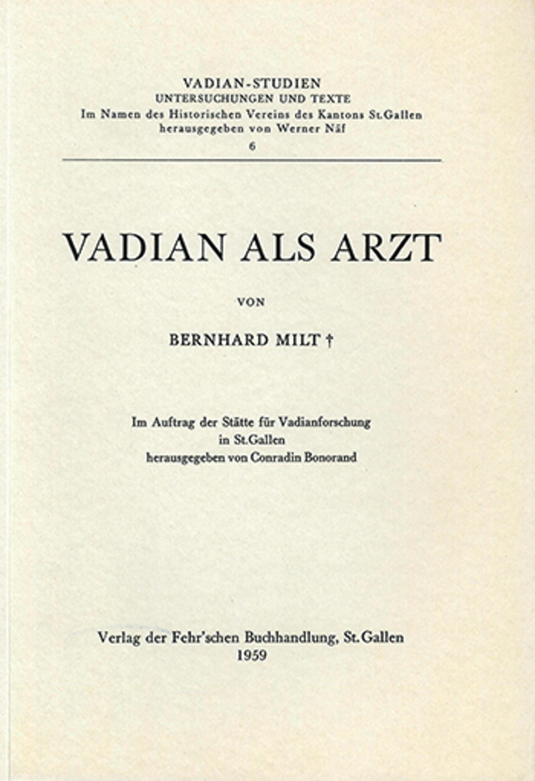 Vadian als Arzt <p><p>von Bernhard Milt +