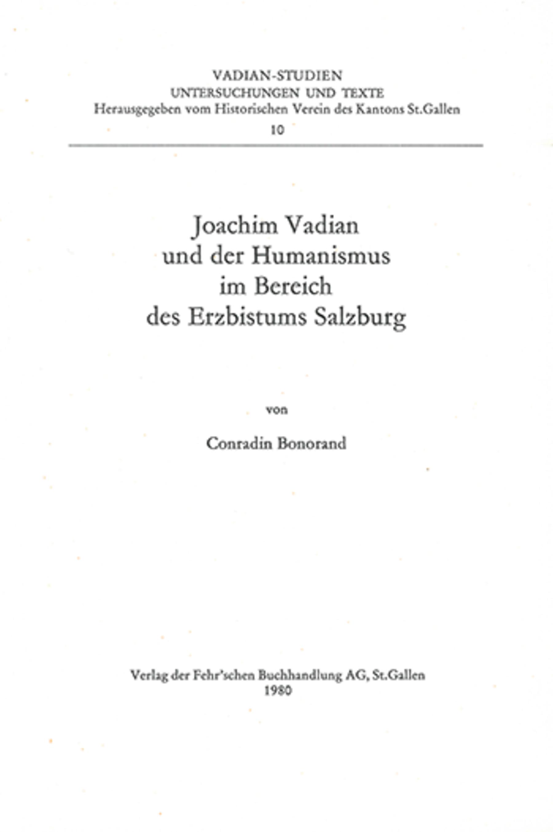 Joachim Vadian und der Humanismus <p><p>im Bereich des Erzbistums Salzburg