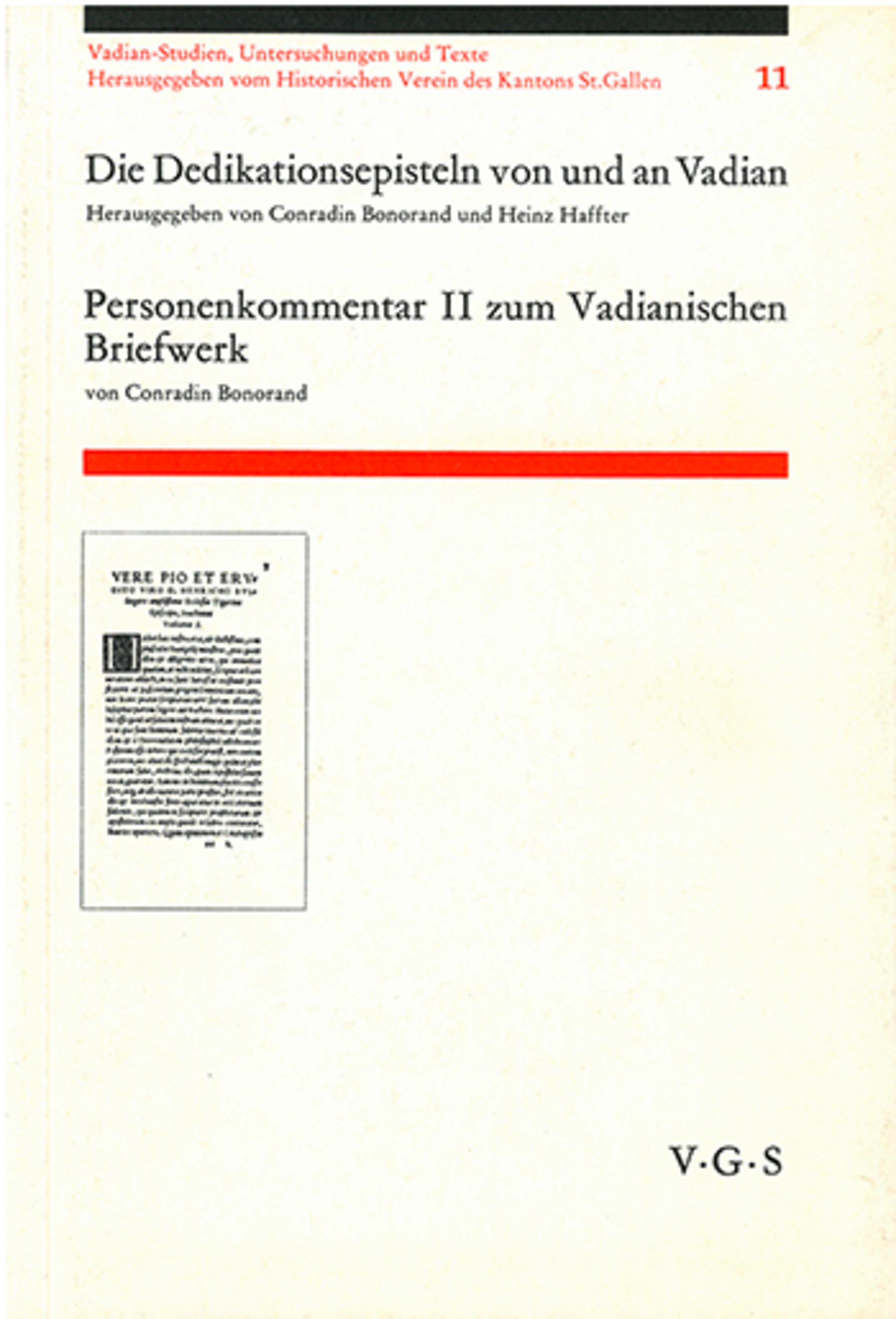 Die Dedikationsepisteln von und an Vadian <p><p>Personenkommentar II zum Vadiani