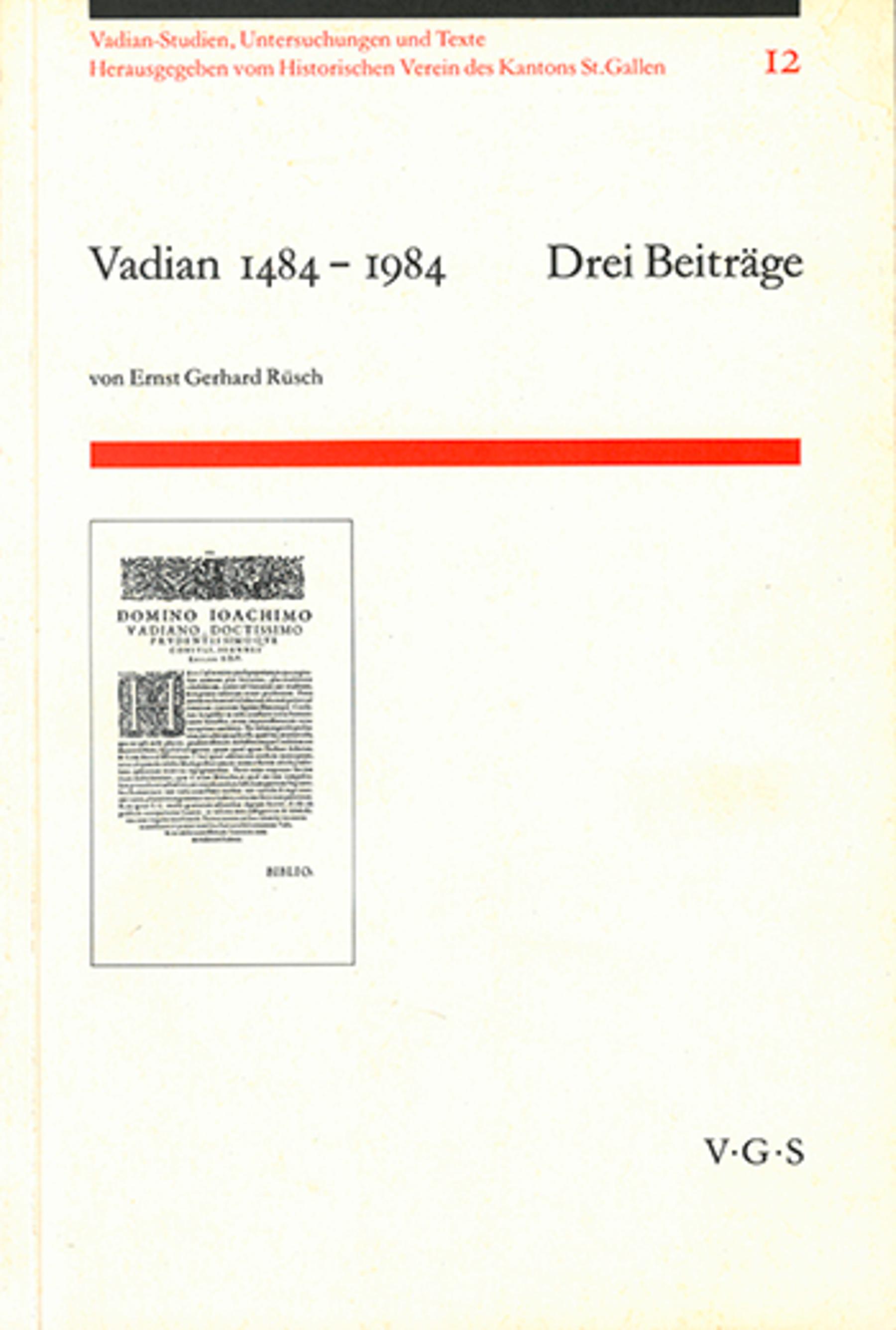 Vadian 1484-1984 - Drei Beiträge