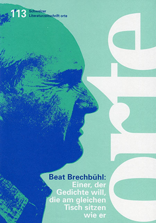 Nr. 113: Beat Brechbühl: Einer. der Gedichte will. die am gleichen Tisch sitzen