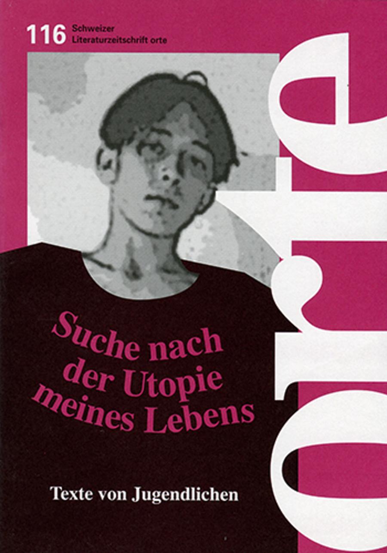 Nr. 116: Suche nach der Utopie des Lebens