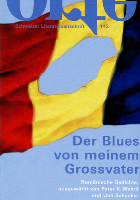 Nr. 143: Der Blues von meinem Grossvater - Rumänische Gedichte