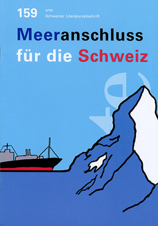 Nr. 159: Meeranschluss für die Schweiz