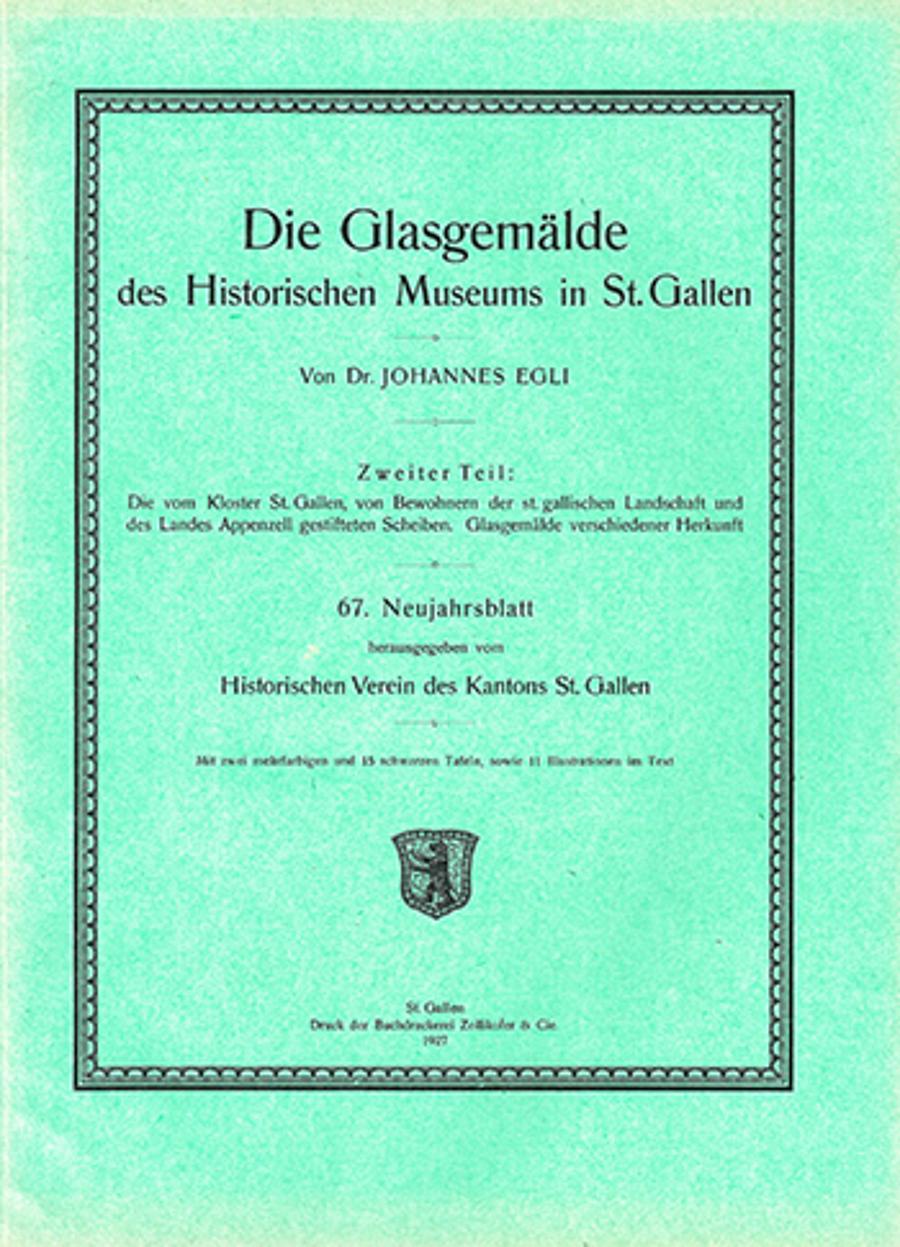 Die Glasgemälde des Historischen Museums in St. Gallen