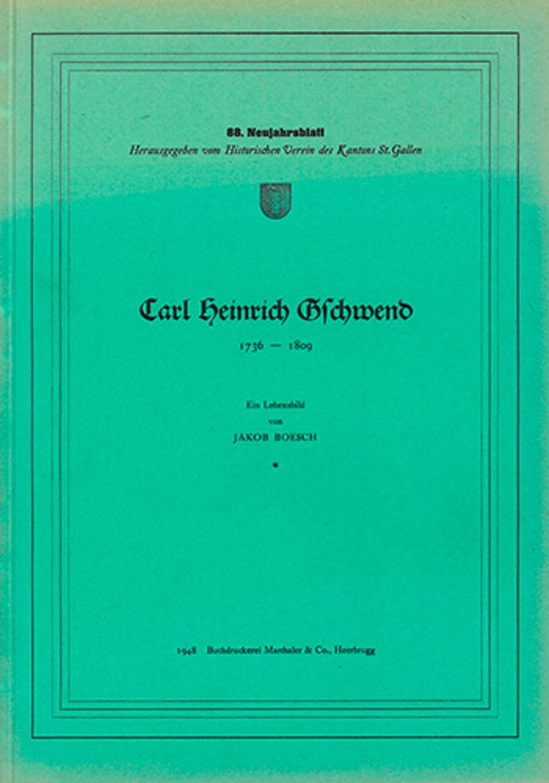 Carl Heinrich Gschwend 1736 - 1809