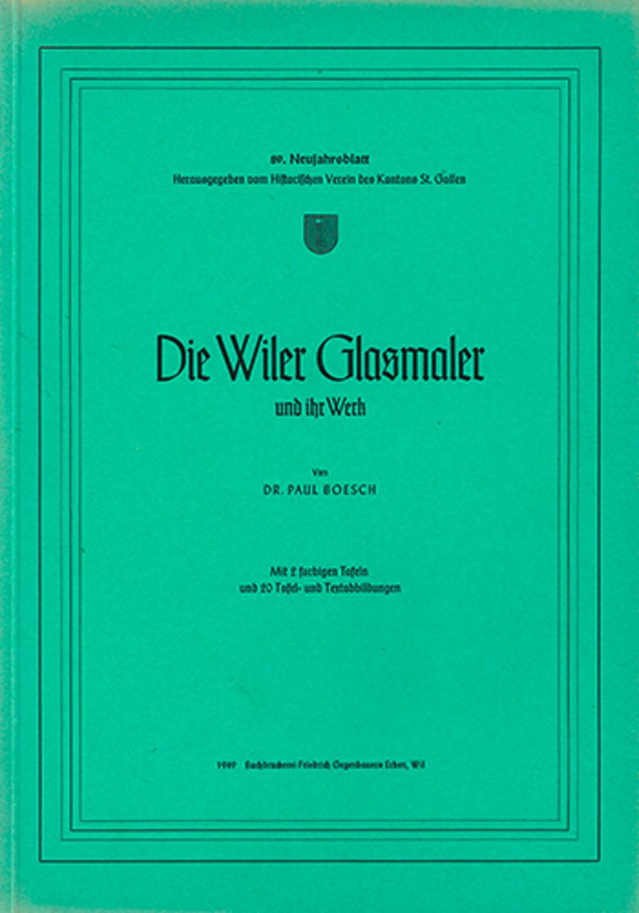 Die Wiler Glasmaler und ihr Werk