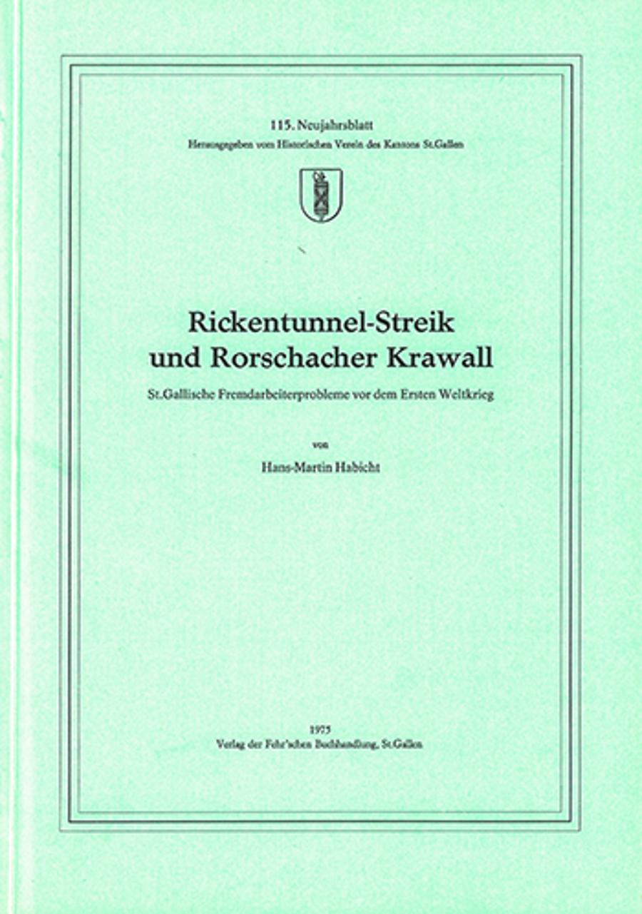Rickentunnel-Streik und Rorschacher Krawall