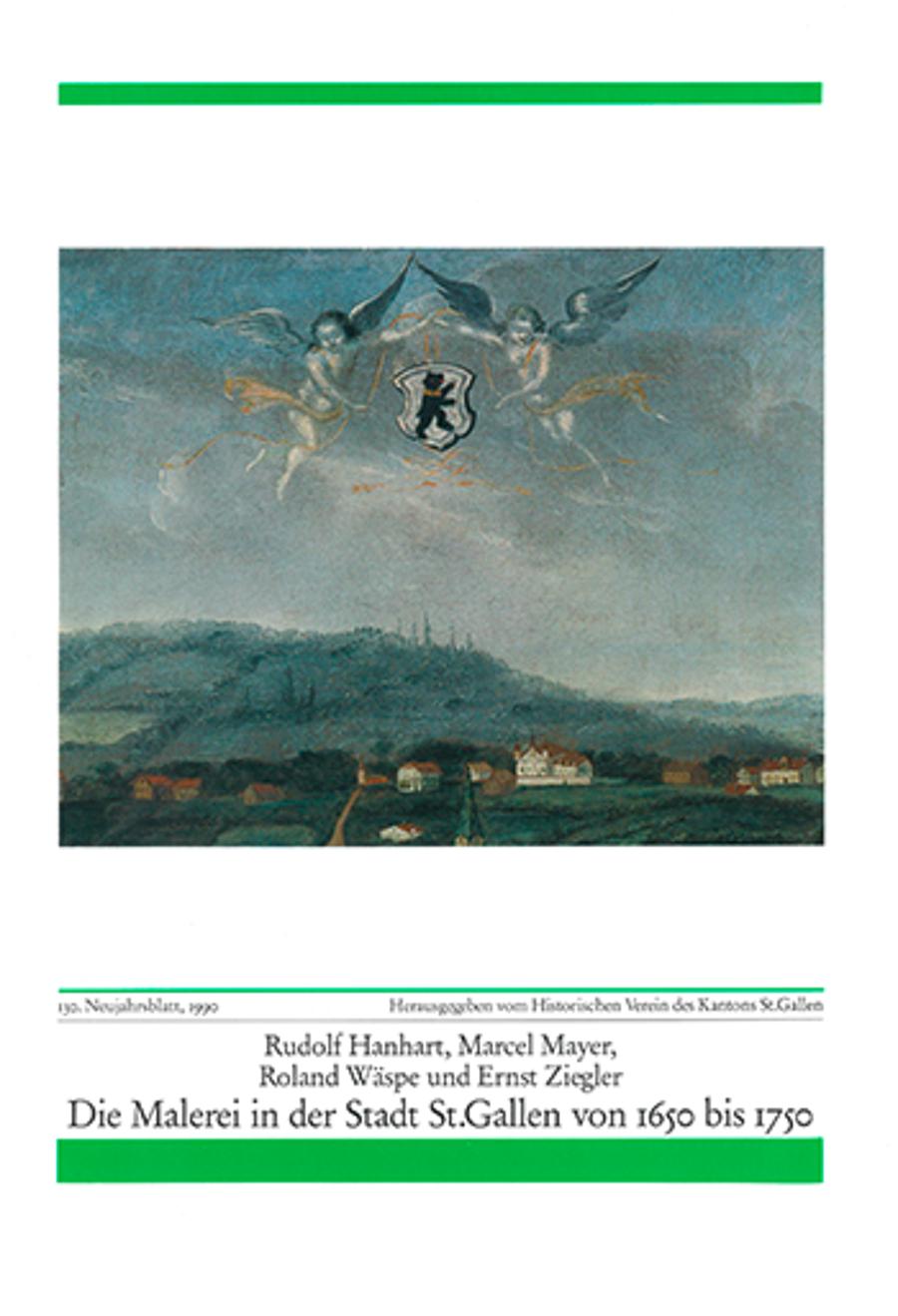 Die Malerei in der Stadt St. Gallen von 1650 bis 1750