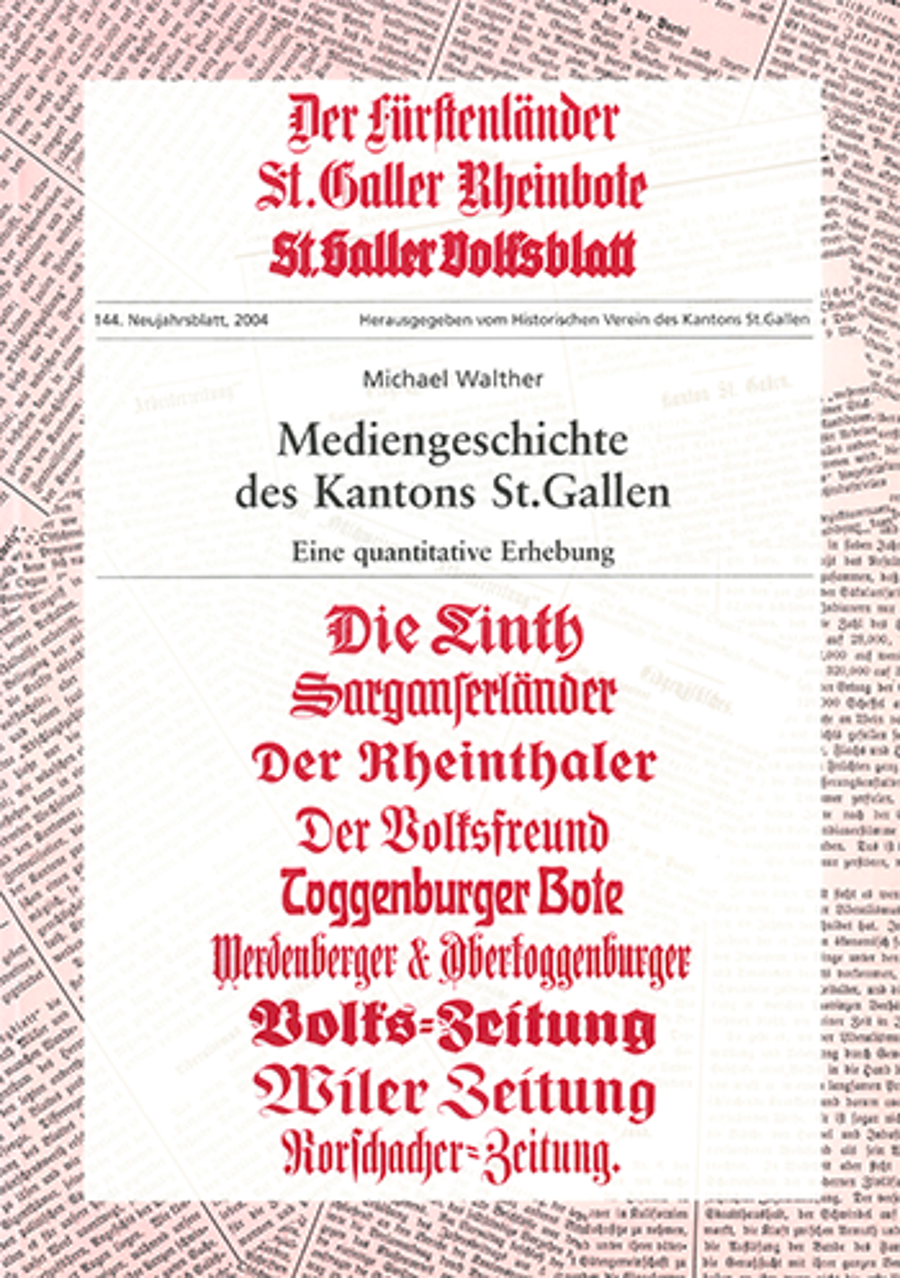 Mediengeschichte des Kantons St. Gallen
