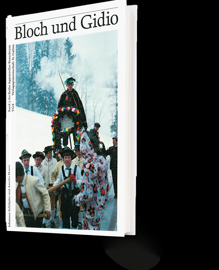 Bloch und Gidio. VGS. Verlagsgemeinschaft St. Gallen