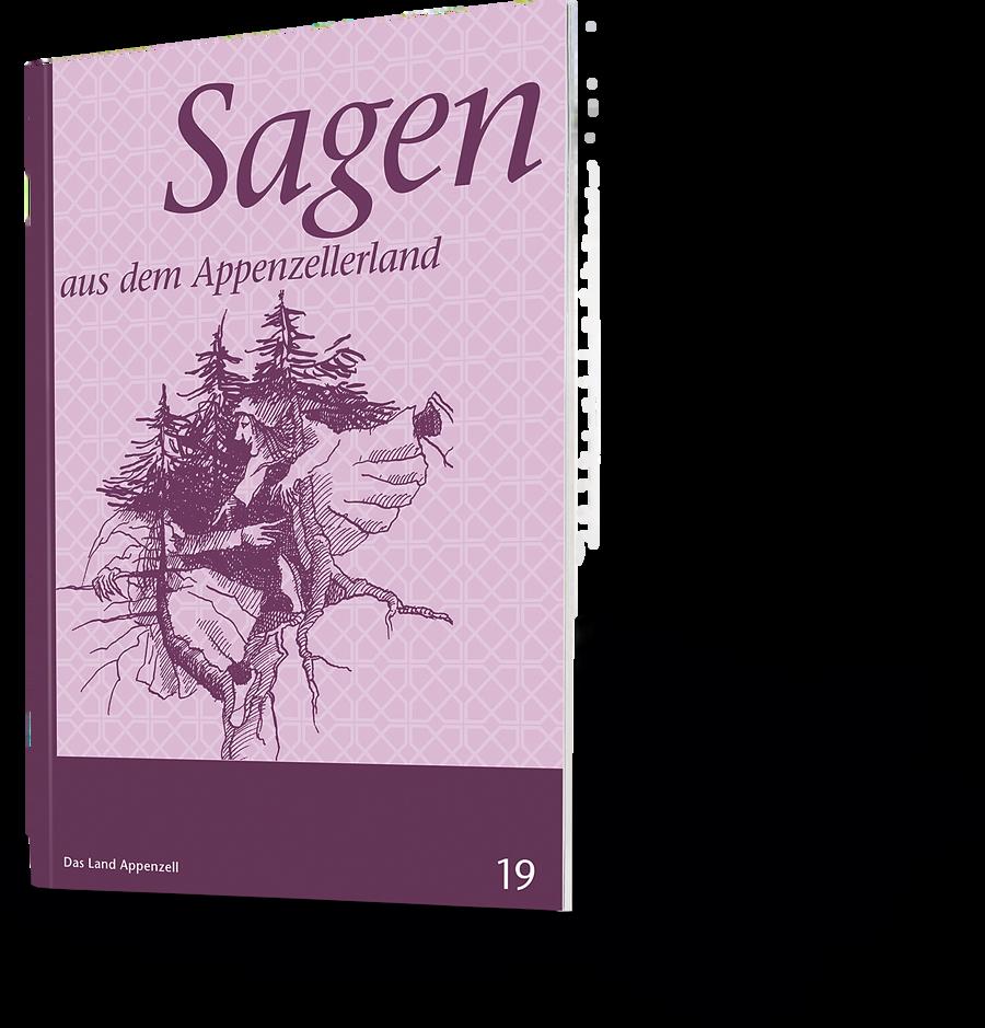 Sagen aus dem Appenzellerland. Das Land Appenzell 19