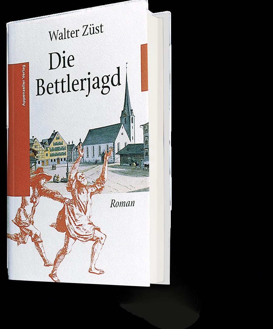 Walter Züst: Die Bettlerjagd