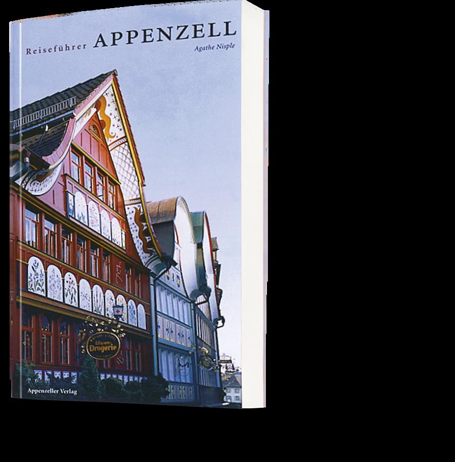 Agathe Nisple. Reiseführer Appenzell