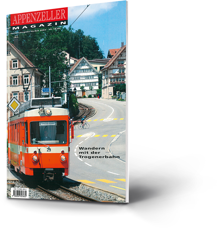 Appenzeller Magazin: Wandern mit der Trogenerbahn