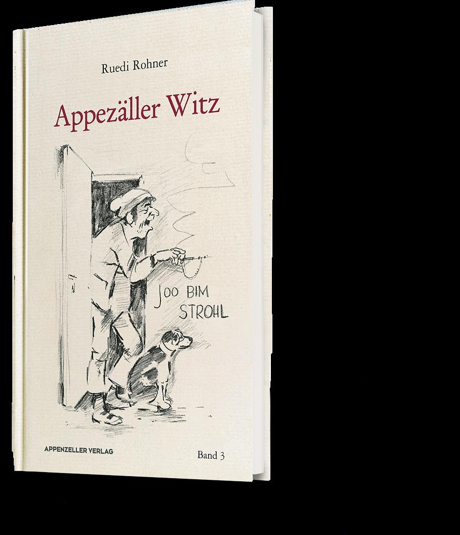Ruedi Rohner: Appezäller Witz Band 3