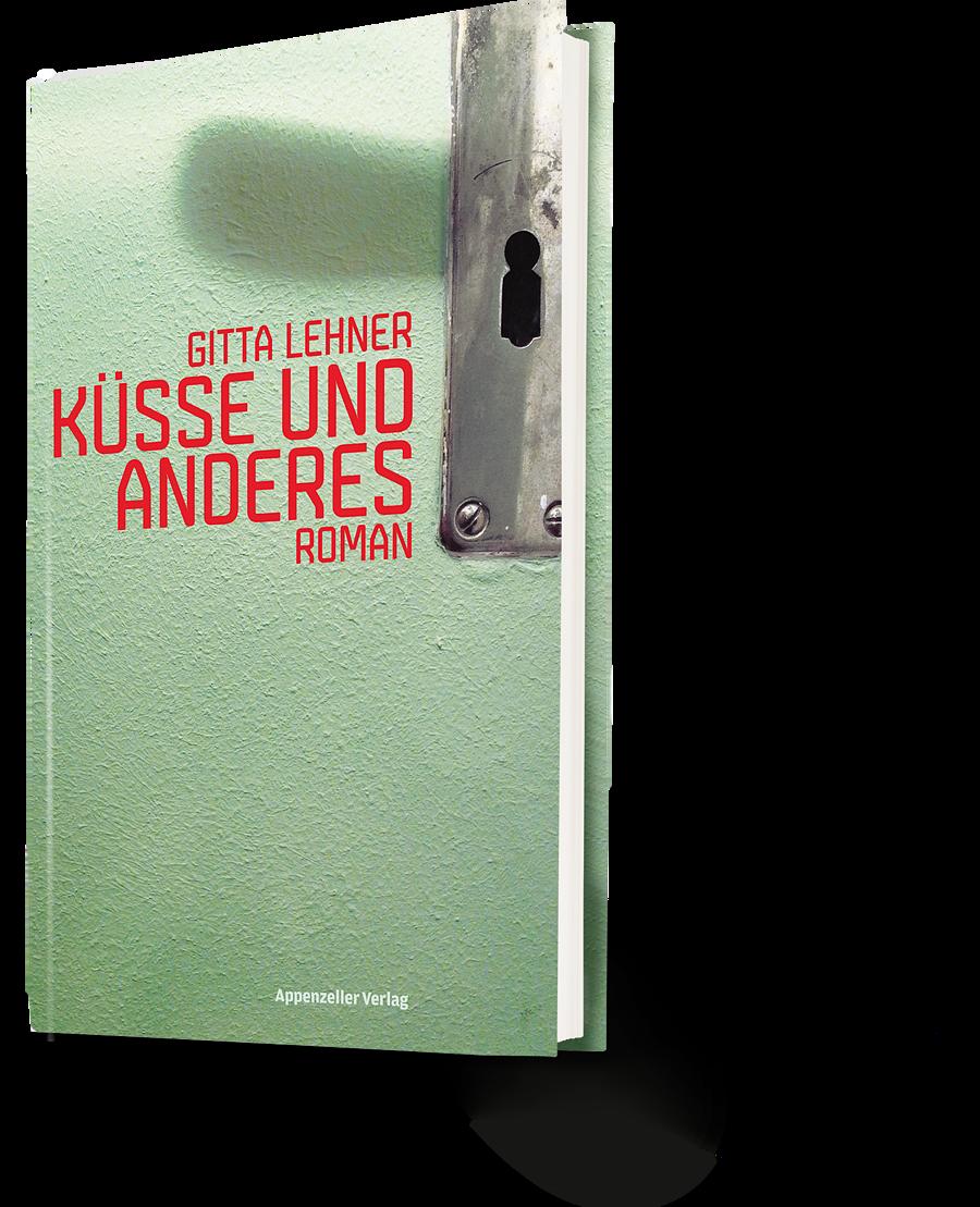 Gitta Lehner: Küsse und Anderes