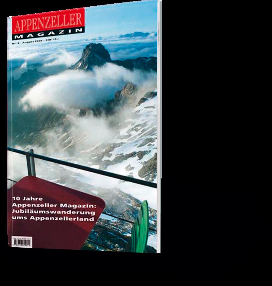 Appenzeller Magazin. 10 Jahre Appenzeller Magazin. Jubiläumswanderung ums Appenzellerland