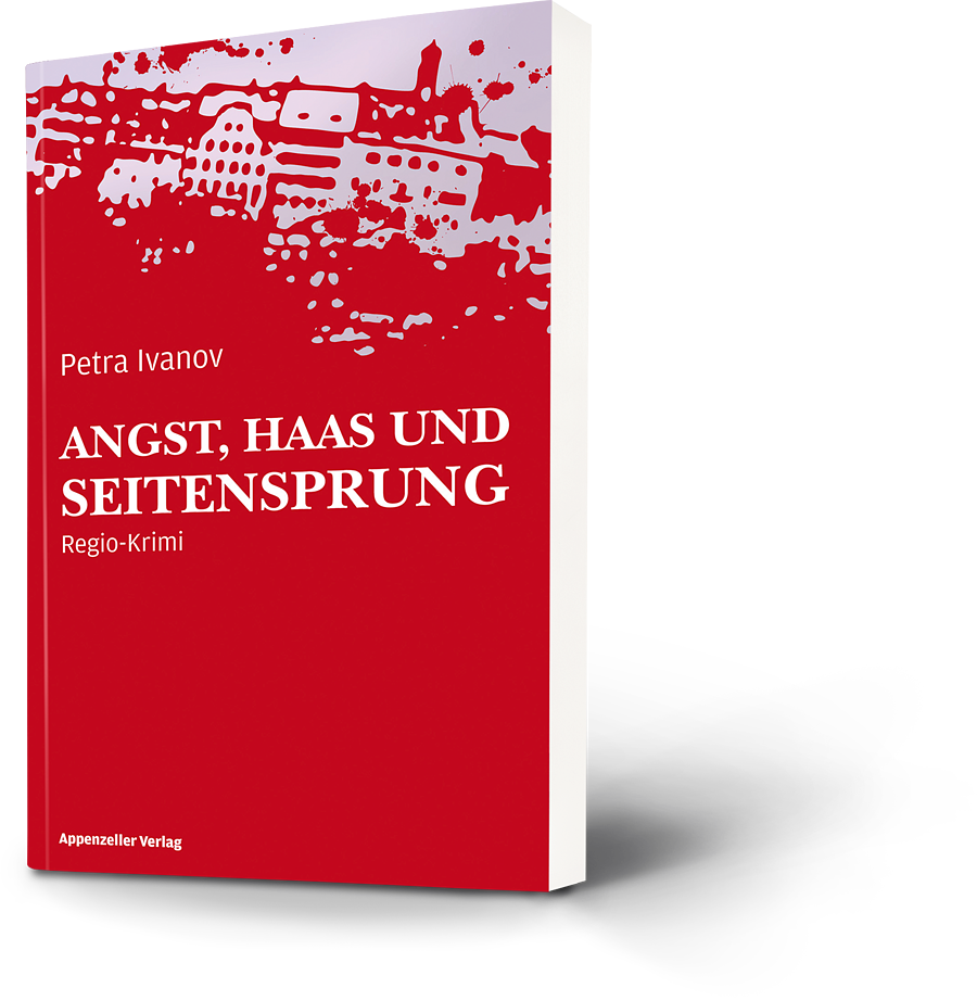 Petra Ivanov: Angst, Haas und Seitensprung