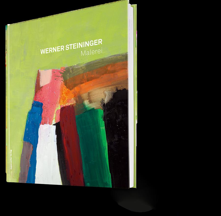 Werner Steininger. Malerei