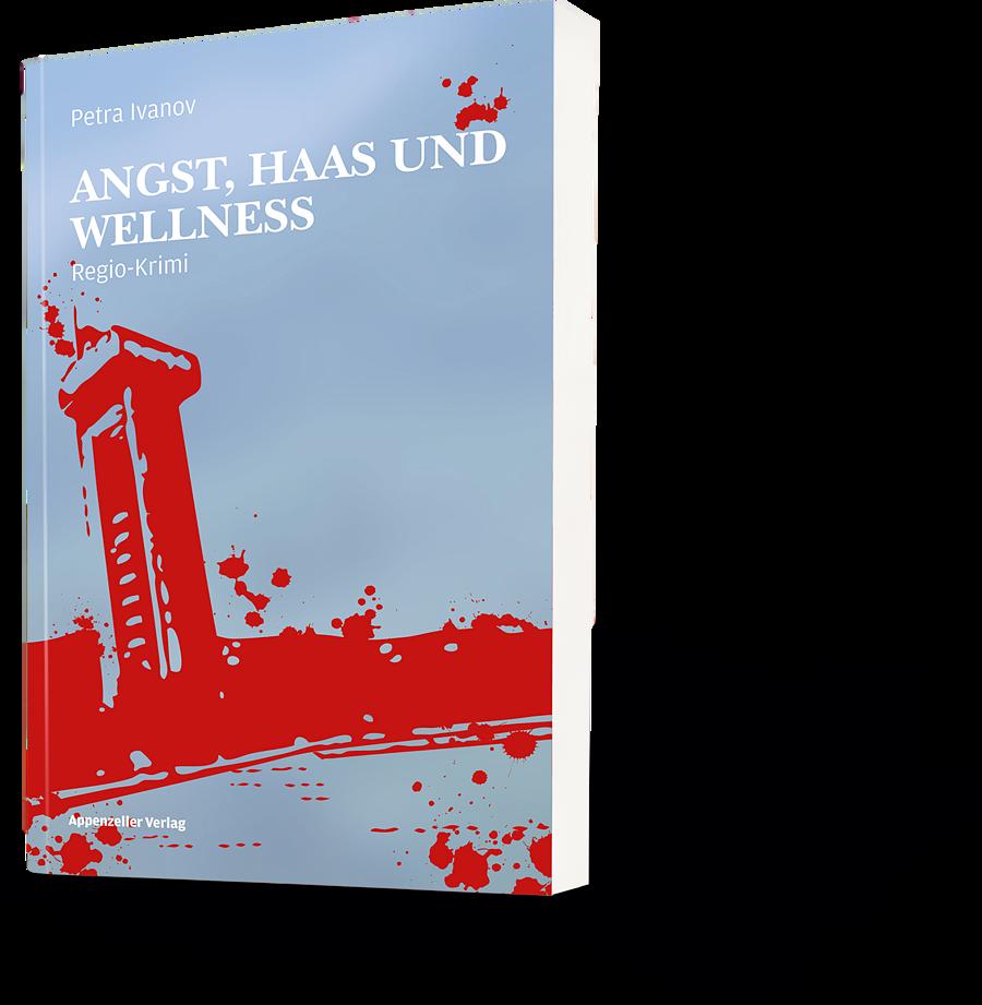Petra Ivanov: Angst, Haas und Wellness