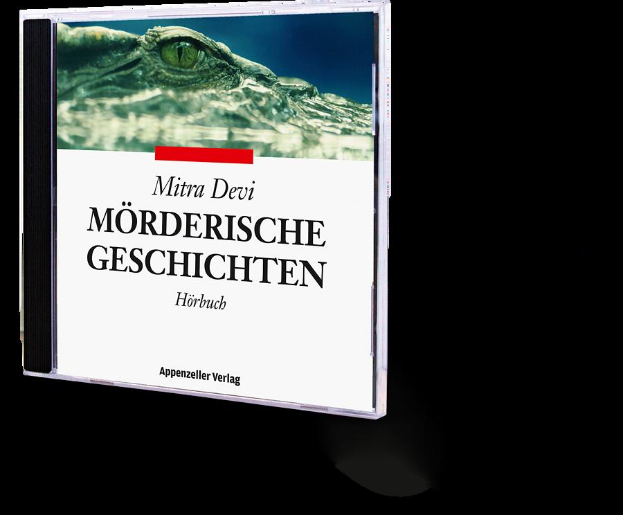 Mörderische Geschichten (CD), Hörbuch. Mitra Devi