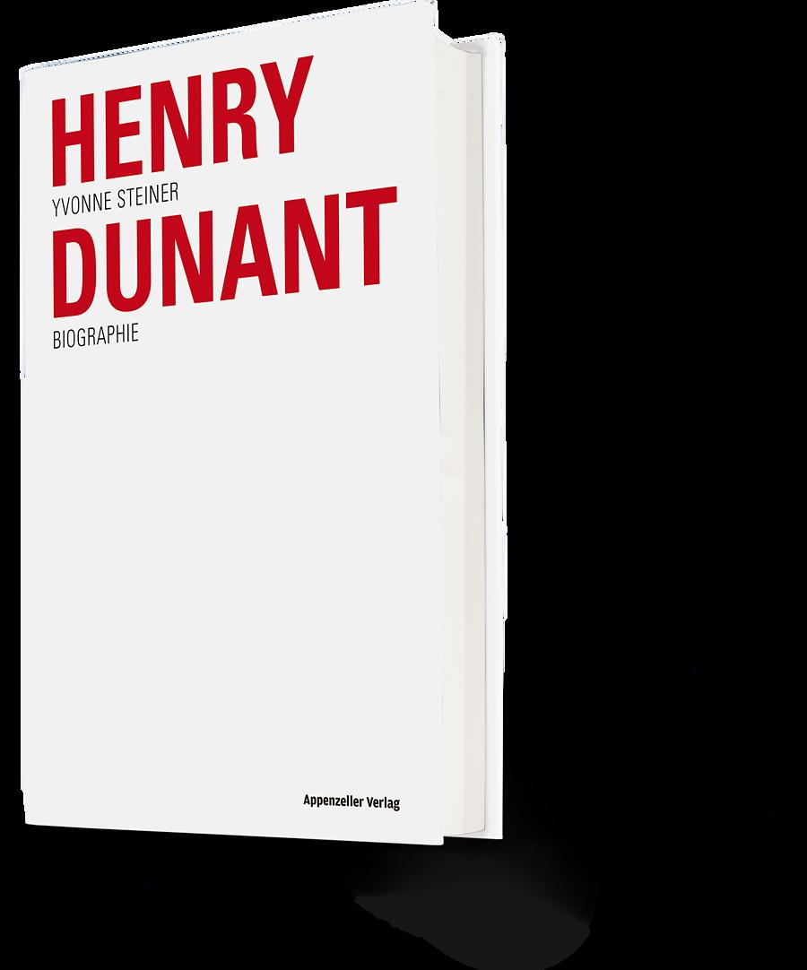 Yvonne Steiner: Henry Dunant