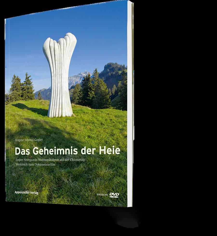Brigitte Schmid-Gugler: Das Geheimnis der Heie.