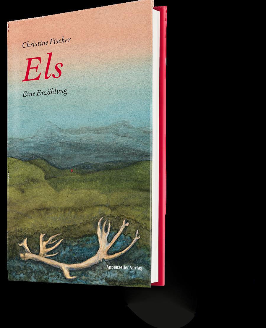 Christine Fischer: Els. Eine Erzählung