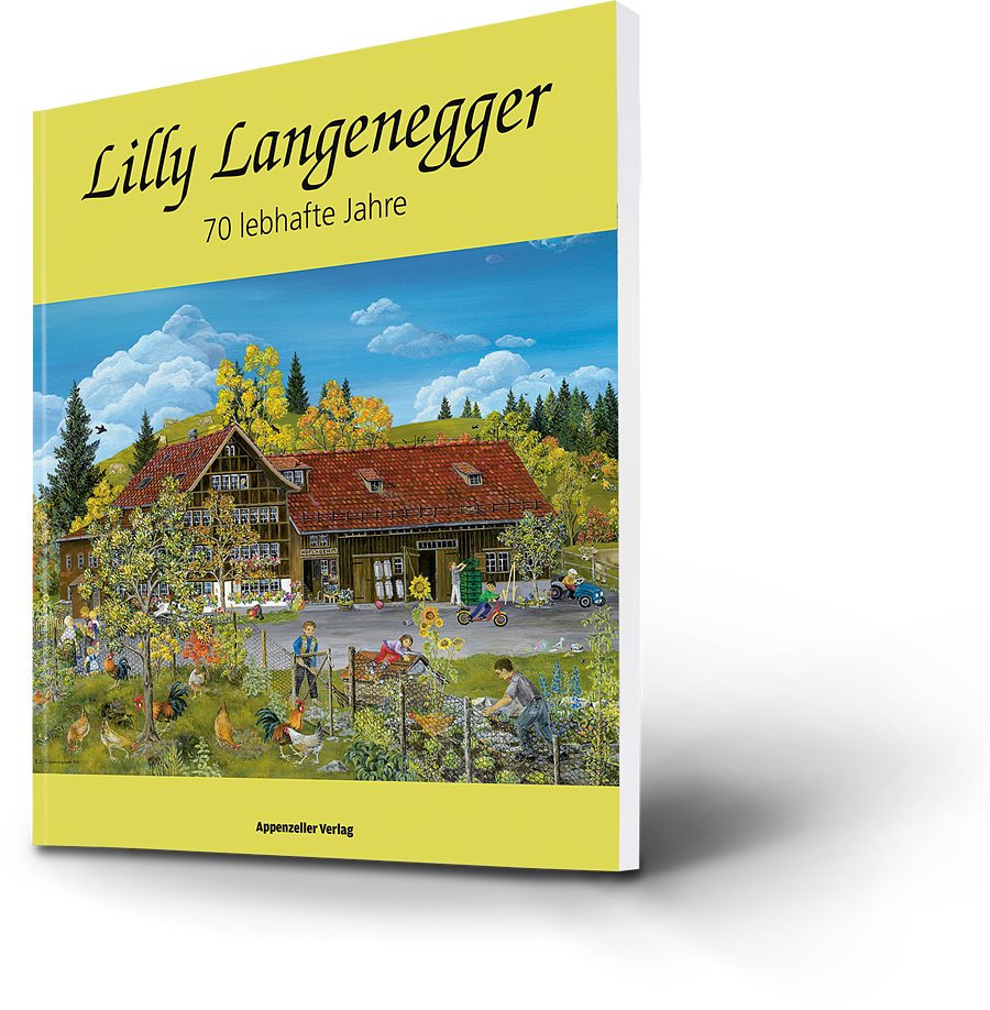 Lilly Langenegger. 70 lebhafte Jahre