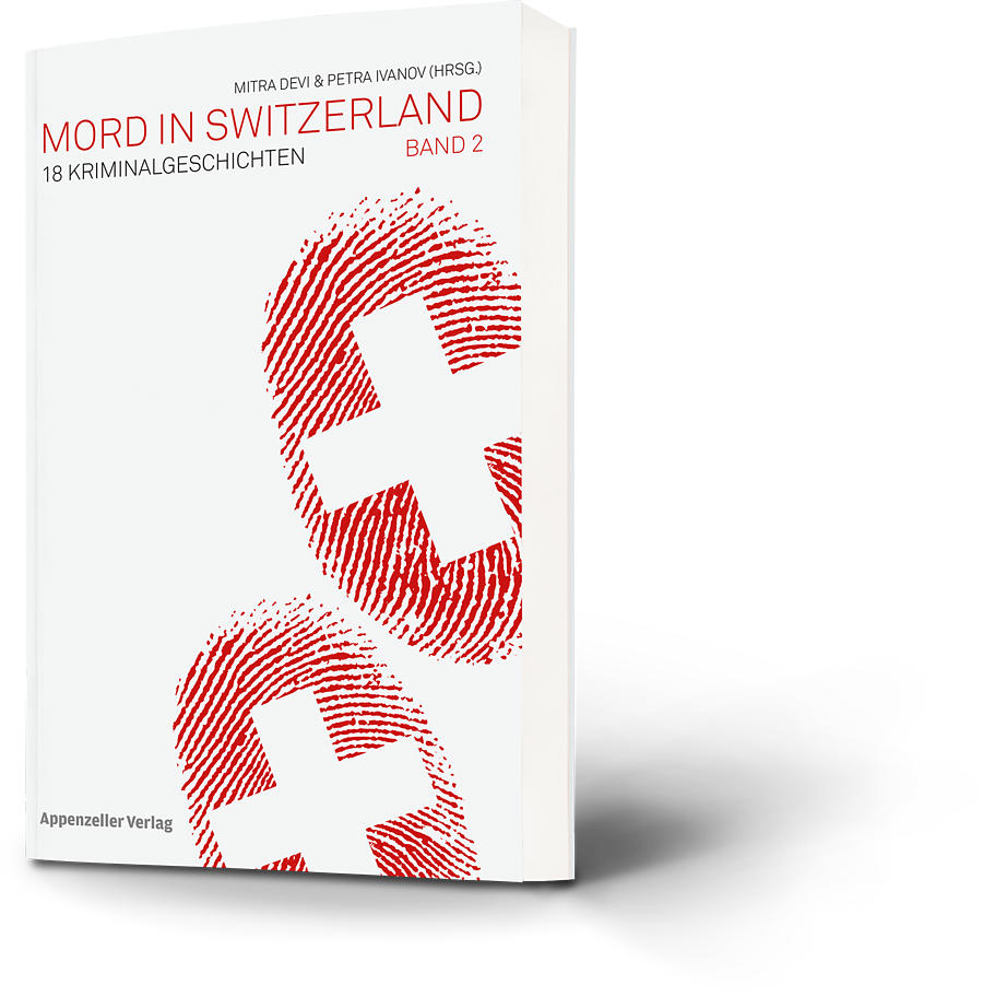 Mitra Devi, Petra Ivanov: Mord in Switzerland Band 2