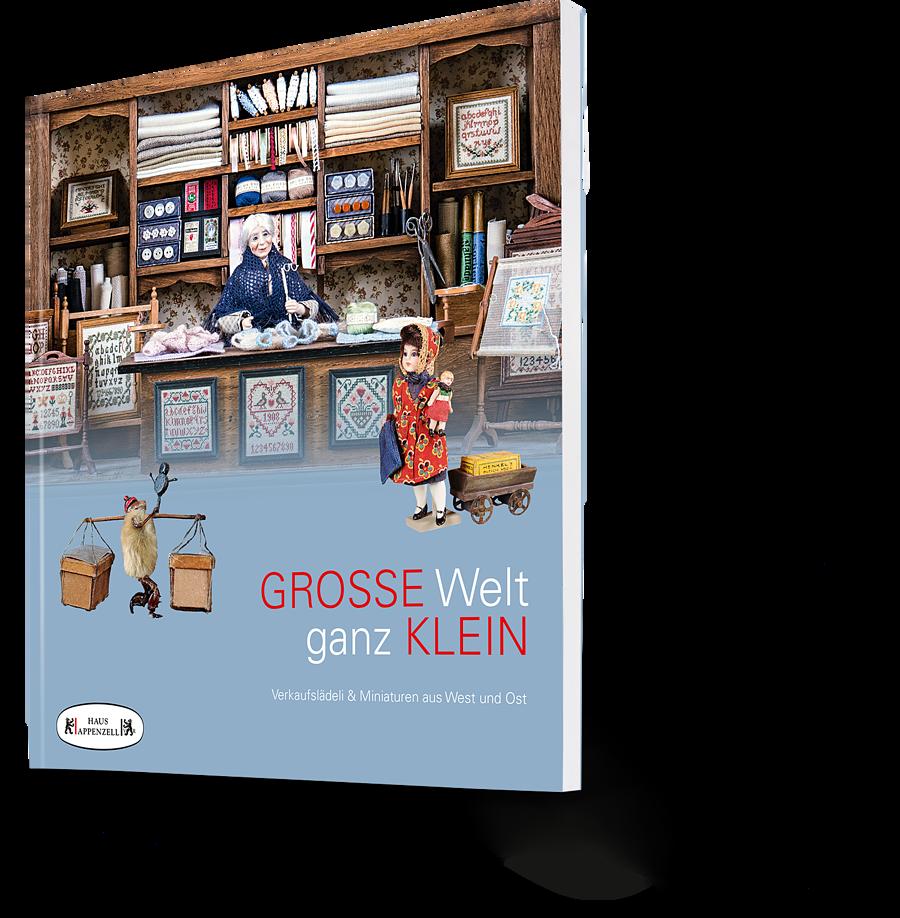 Grosse Welt ganz klein Verkaufslädeli Haus Appenzell