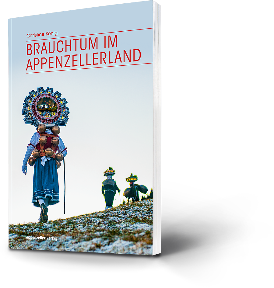 Brauchtum im Appenzellerland