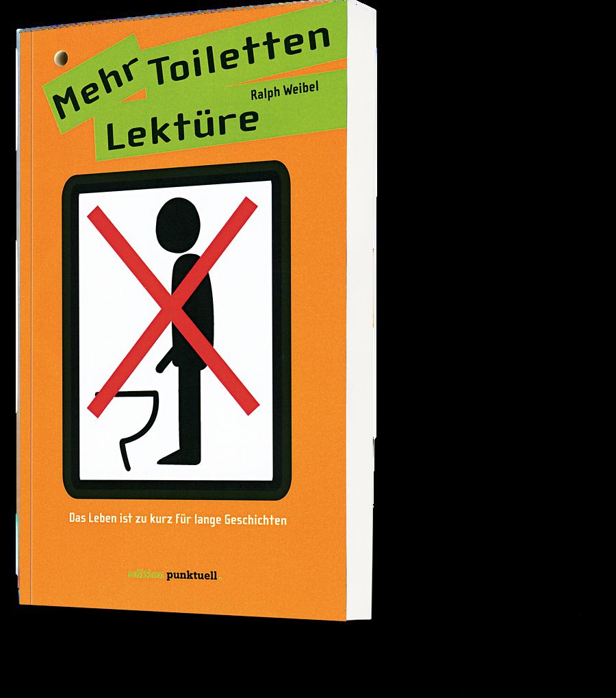 Ralph Weibel: Mehr Toiletten Lektüre