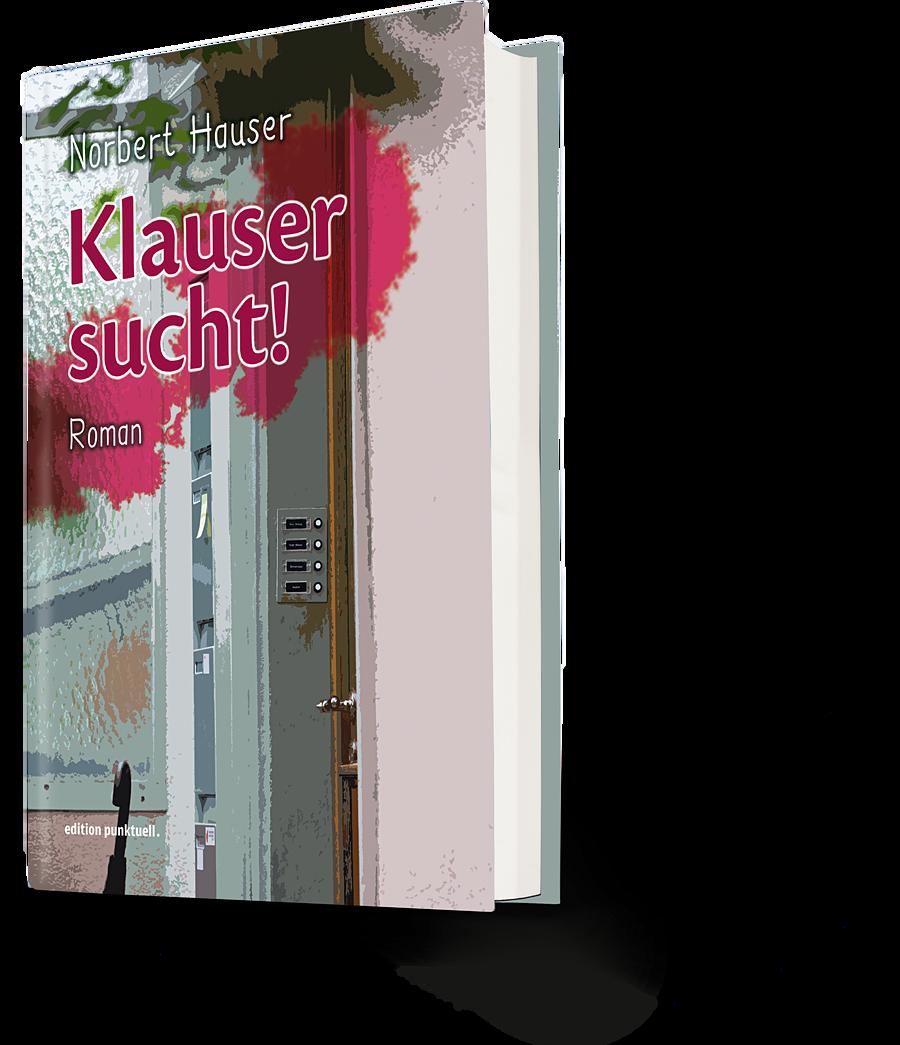 Norbert Hauser: Klauser sucht!
