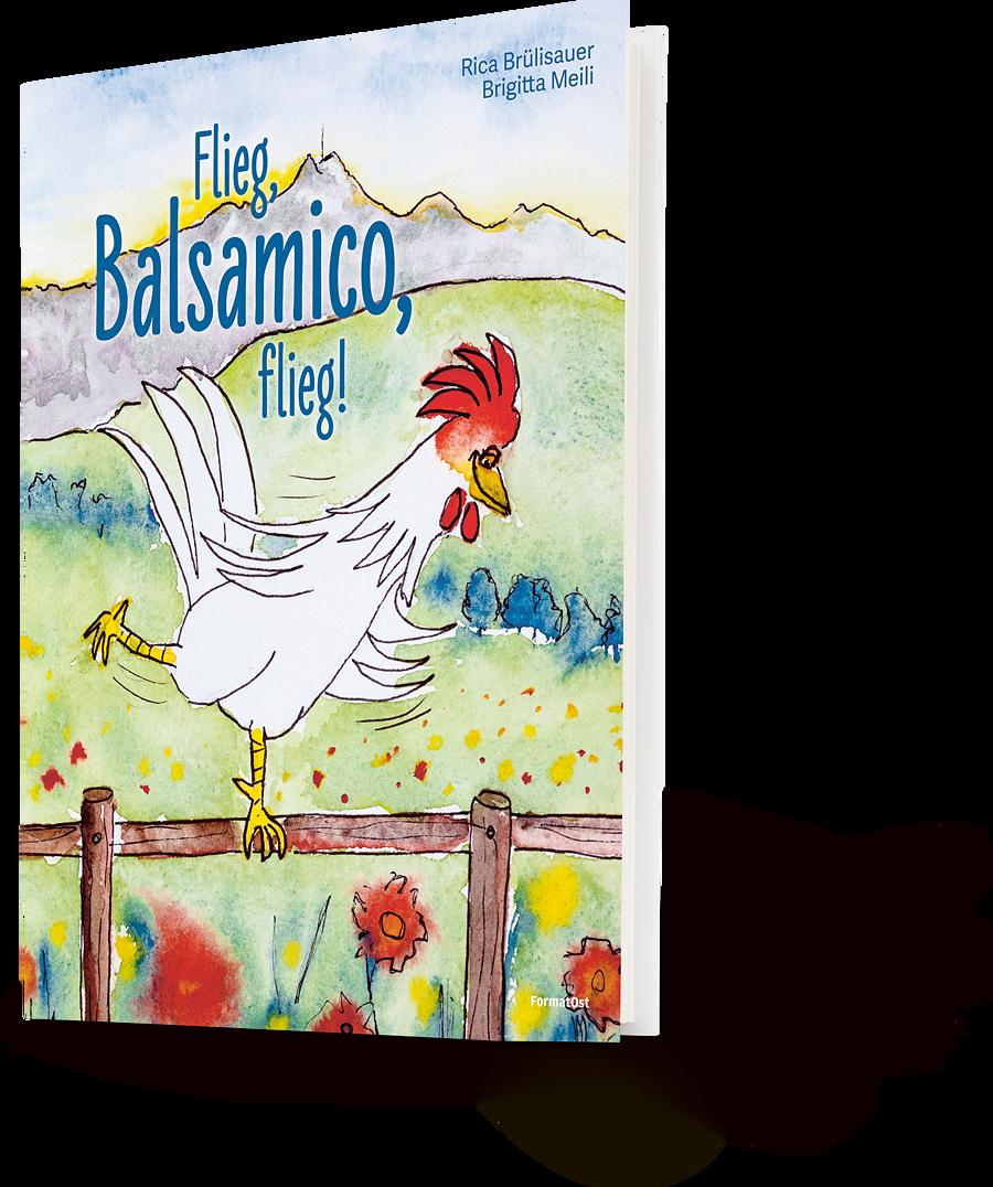 Flieg, Balsamico, flieg!
