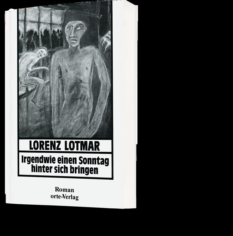 Lorenz Lotmar: Irgendwie einen Sonntag hinter sich bringen