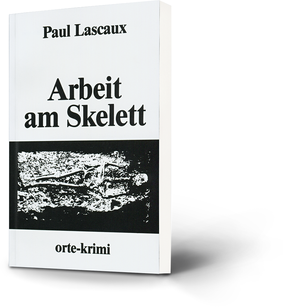 Paul Lascaux: Arbeit am Skelett