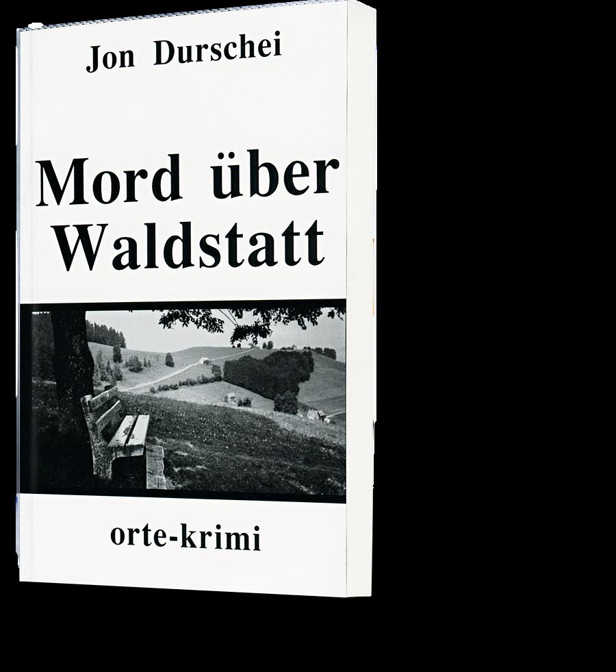 Jon Durschei: Mord über Waldstatt