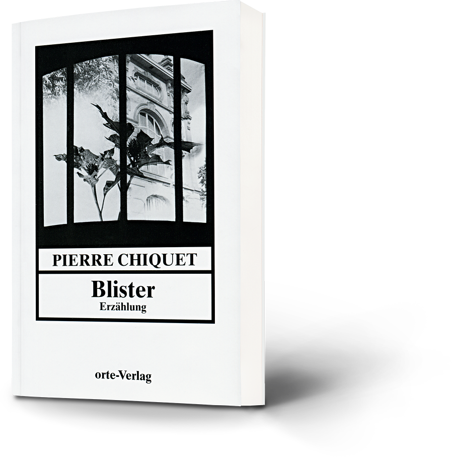 Pierre Chiquet: Blister