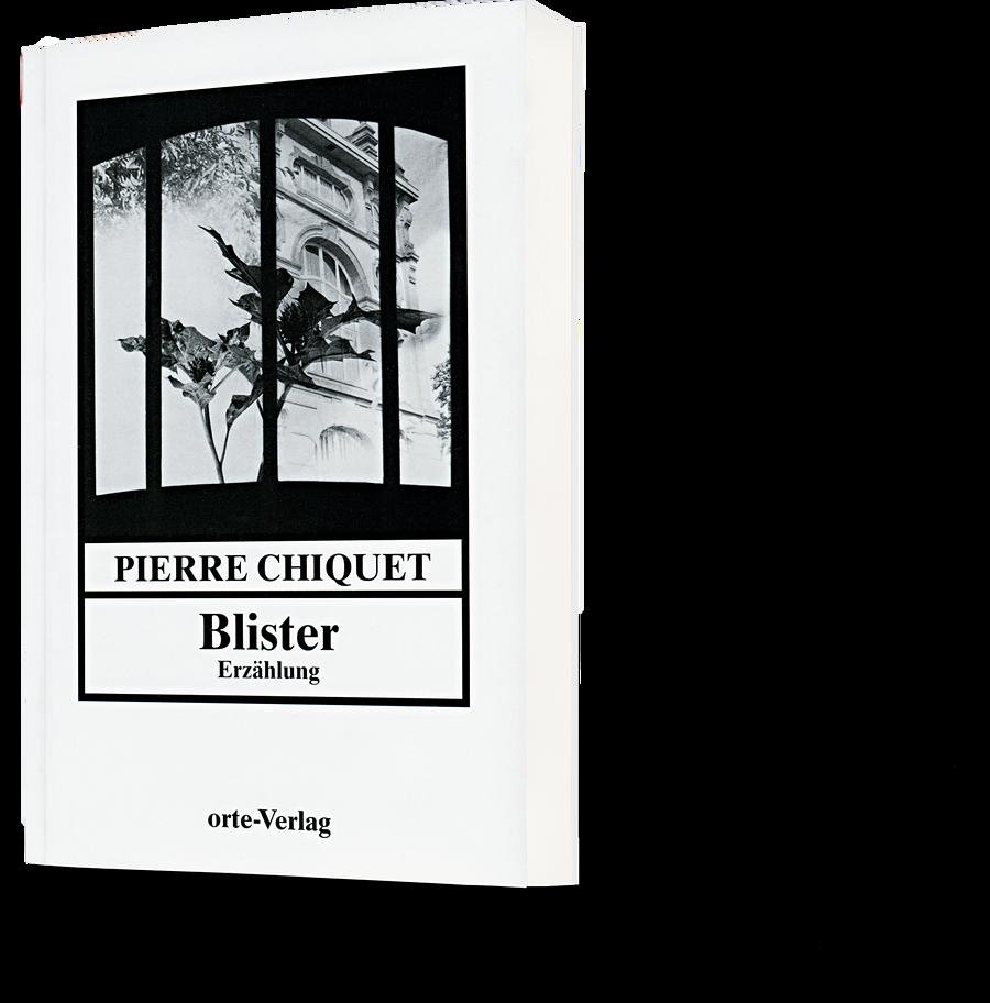 Pierre Chiquet: Blister
