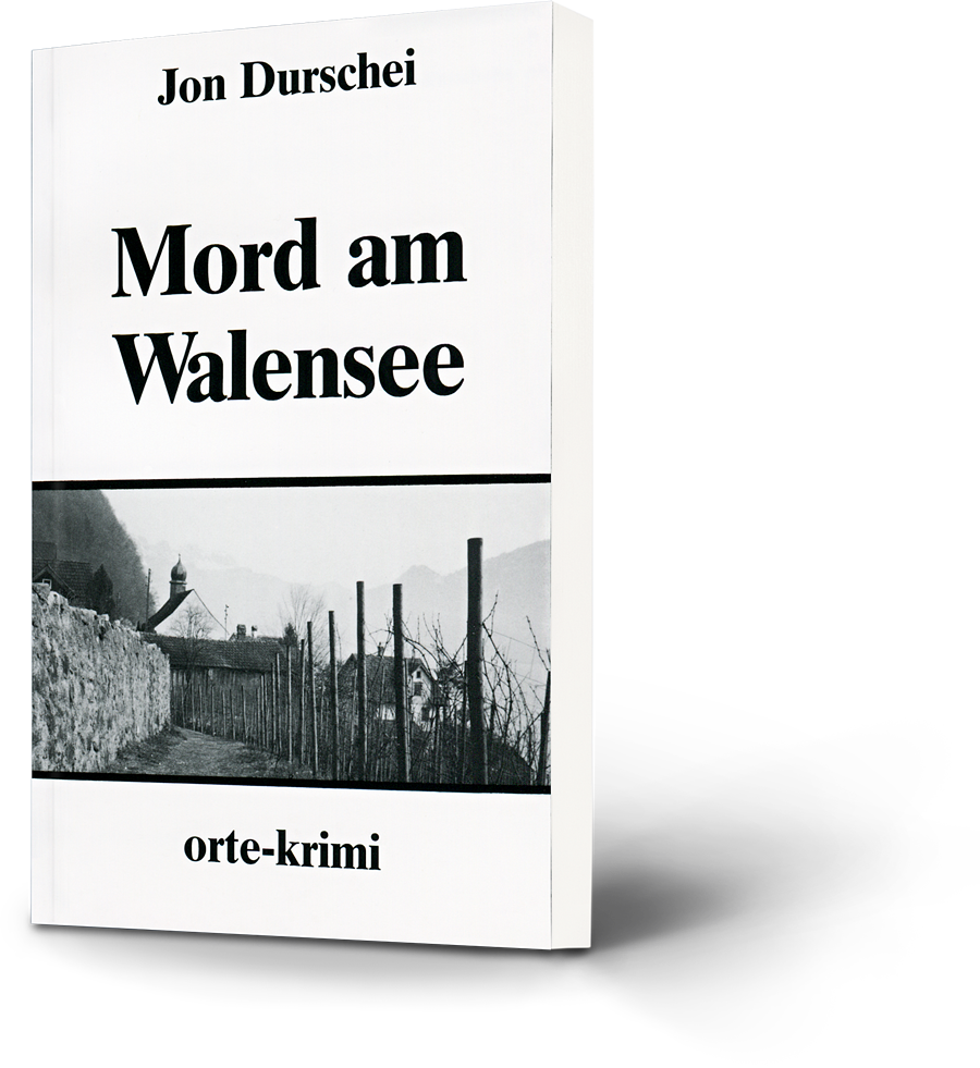 Jon Durschei: Mord am Walensee