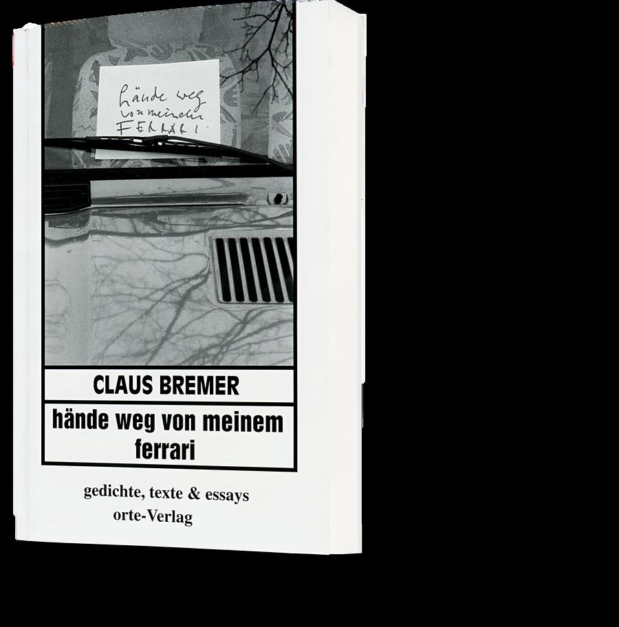 Claus Bremer: hände weg von meinem ferrari
