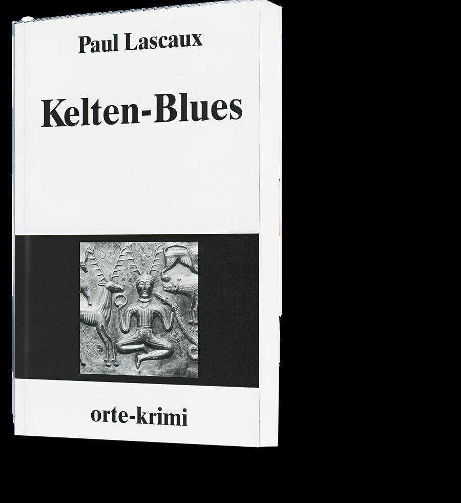 Paul Lascaux: Kelten-Blues