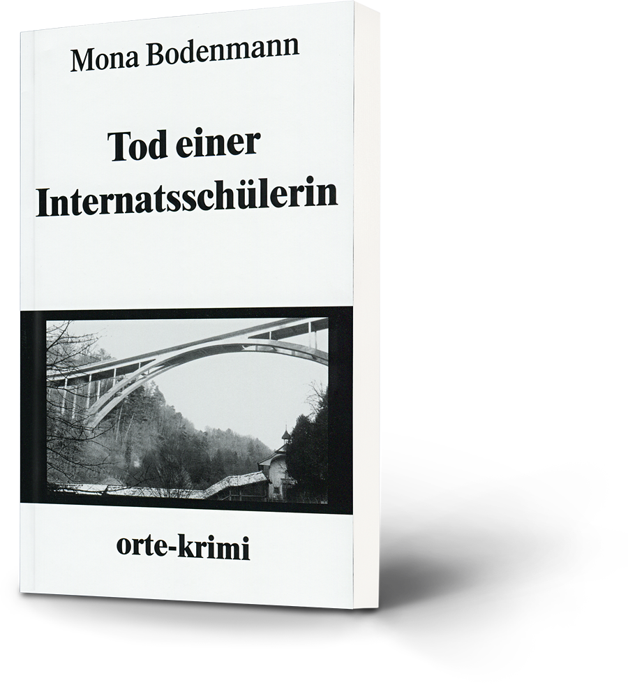 Mona Bodenmann: Tod einer Internatsschülerin