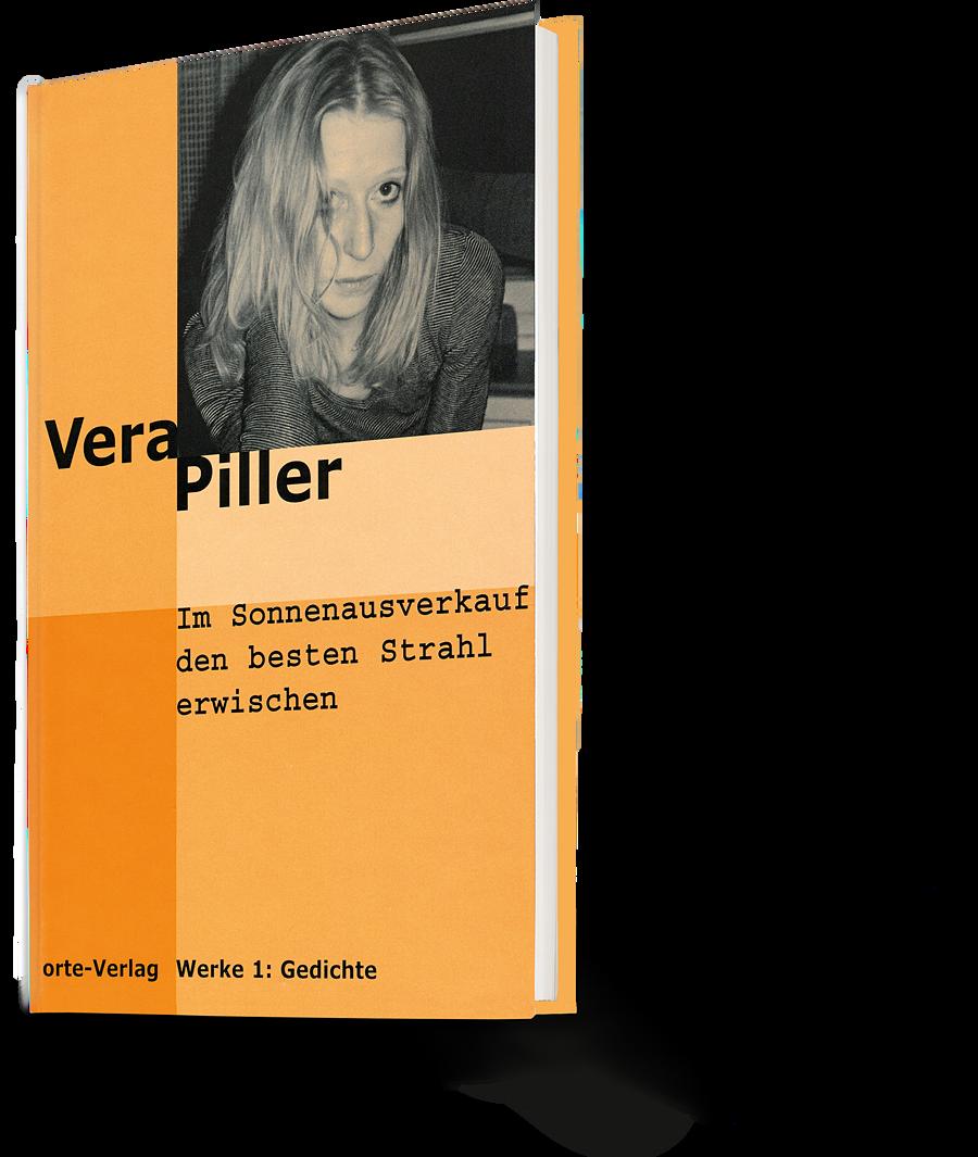 Vera Piller: Im Sonnenausverkauf den besten Strahl erwischen