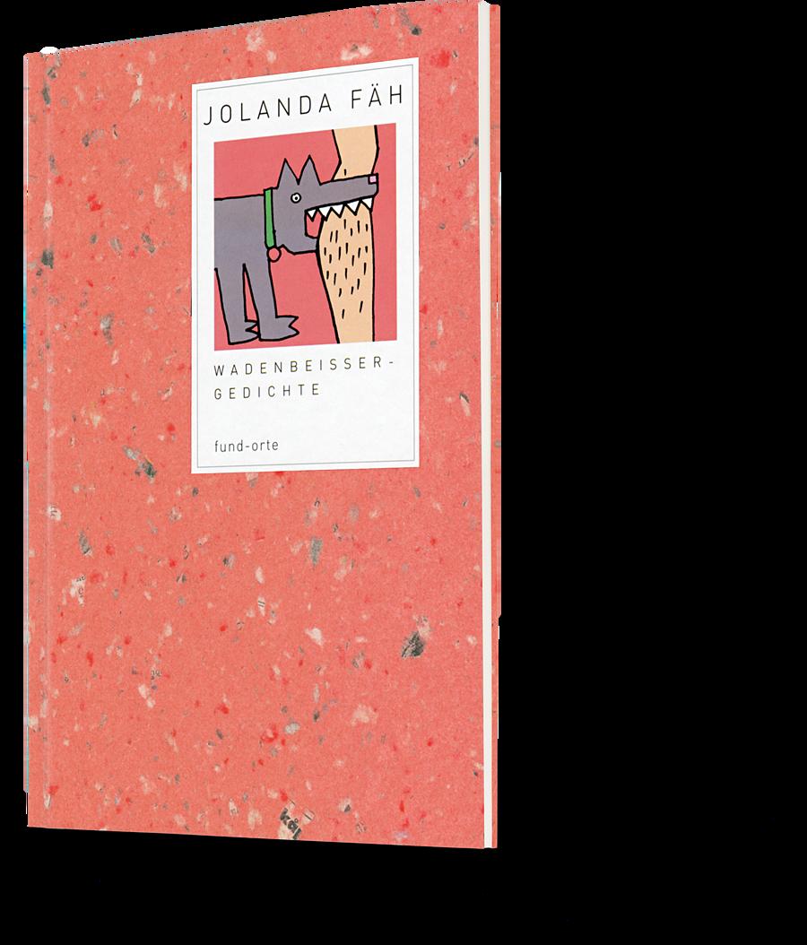 Jolanda Fäh: Wadenbeissergedichte